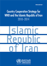 Country Cooperation Strategy for WHO and Islamic Republic of Iran - 2010-2014