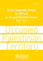 Country Cooperation Strategy for WHO and Palestine - 2009-2013