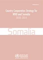 Country Cooperation Strategy for WHO and Somalia - 2010-2014