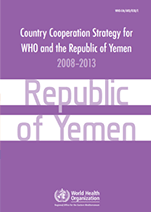 Country Cooperation Strategy for WHO and Yemen - 2008-2013