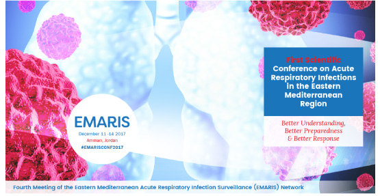 Fourth EMARIS meeting and first scientific conference on acute respiratory infections in the Eastern Mediterranean Region