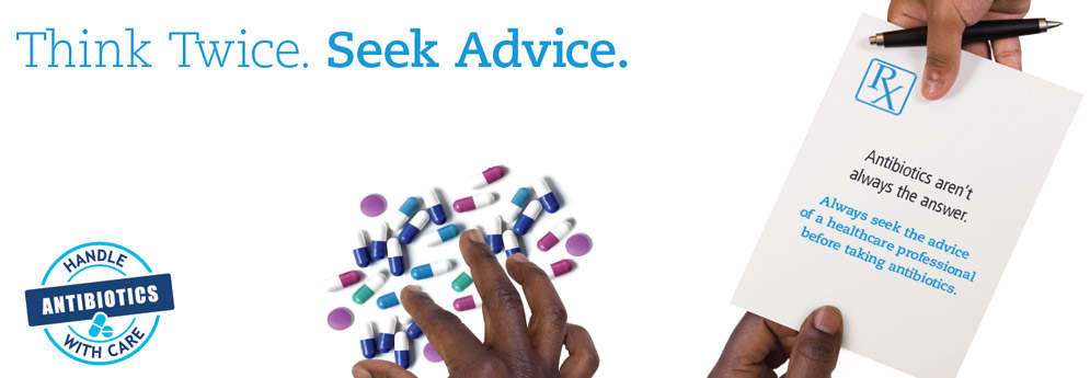 World Antibiotic Awareness Week 2017 - Seek advice from a qualified health care professional before taking antibiotics