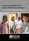 Thumbnail of Gender and health in the Eastern Mediterranean Region: conceptual and operational advocacy