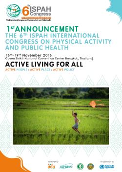 Sixth International Congress on Physical Activity and Public Health