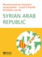 Pharmaceutical situation assessment – Level II: health facilities survey, Syrian Arab Republic