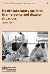 Health laboratory facilities in emergency and disaster situations