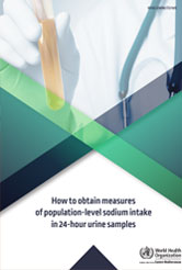 How to obtain measures of population-level sodium intake in 24-hour urine samples