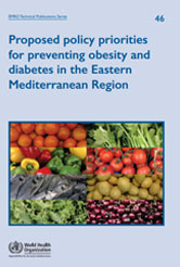 Proposed policy priorities for preventing obesity and diabetes in the Eastern Mediterranean Region
