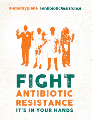 """Fight antibiotic resistance … it's in your hands"""
