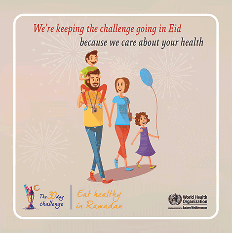 We're keeping the challenge goind in Eid because we care about your health