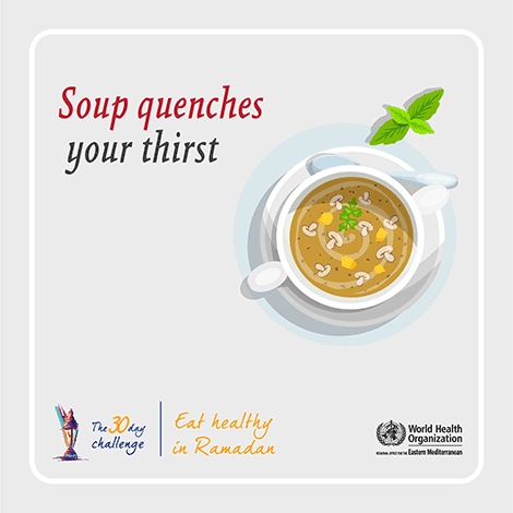 Soup quenches your thirst