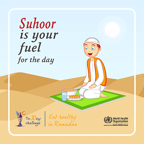 Suhoor is your fuel for the day