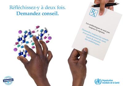Affiche de la Semaine mondiale pour un bon usage des antibiotiques - Réfléchissez-y à deux fois. Seek advice