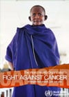 Image shows publication cover entitled Fight against cancer: Strategies that prevent, cure and care