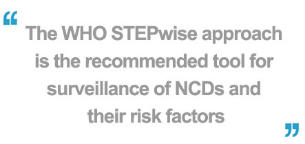 The WHO STEPwise approach is the recommended tool for surveillance of NCDs and their risk factors