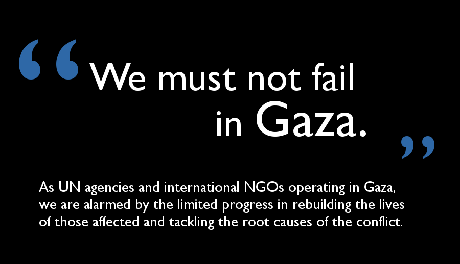 "Joint statement by 30 international aid agencies: ""We must not fail in Gaza"", February 2015"