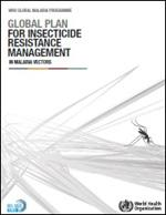 Thumbnail of Global plan for insecticide resistance management in malaria vectors