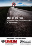 Image of the World No Tobacco Day 2011 poster, showing a long, dark road ahead for full implementation of the WHO Framework Convention on Tobacco Control.