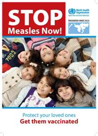 Thumnbnail of Stop measles now poster: protect your loved ones, get them vaccinated